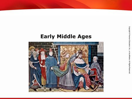 TEKS 8C: Calculate percent composition and empirical and molecular formulas. Early Middle Ages.