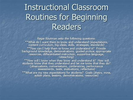 Instructional Classroom Routines for Beginning Readers