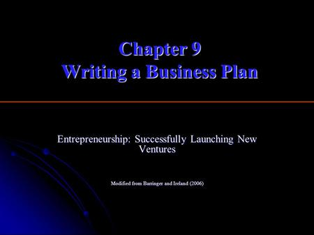 Chapter 9 Writing a Business Plan
