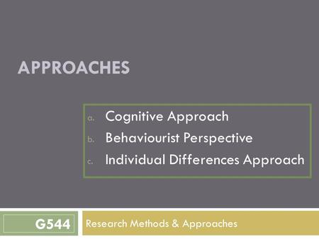 Research Methods & Approaches