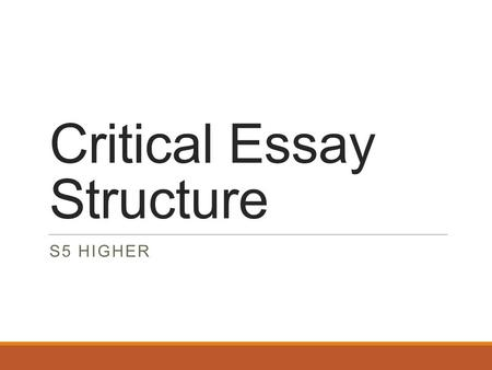 Critical Essay Structure S5 HIGHER. Choose a play which deals with a disturbing aspect of human life such as injustice, unfulfilled ambition or disappointment.