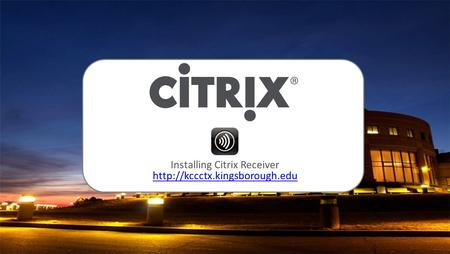 Installing Citrix Receiver