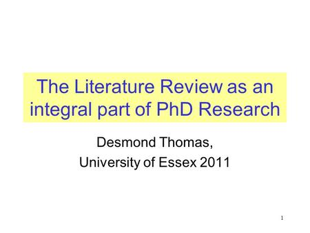 The Literature Review as an integral part of PhD Research