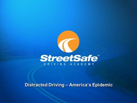 Distracted Driving – America's Epidemic. Distracted Driving  In 2010 distracted drivers caused: 3,092 deaths 416,000 injuries  Overall: Cell phones.