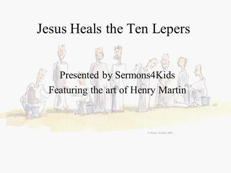 Jesus Heals the Ten Lepers