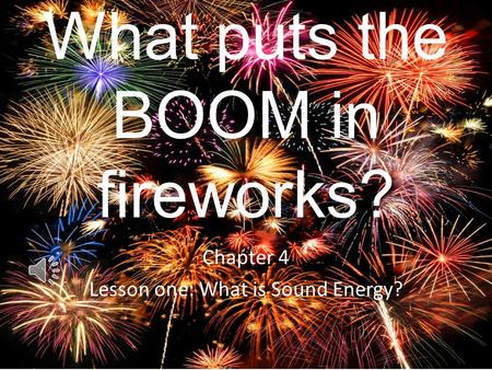 What puts the BOOM in fireworks?