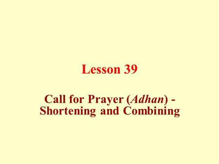 Call for Prayer (Adhan) - Shortening and Combining