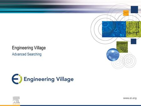 Www.ei.org Advanced Searching Engineering Village.