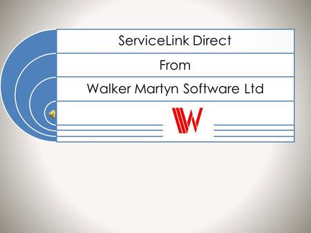 ServiceLink Direct From Walker Martyn Software Ltd.