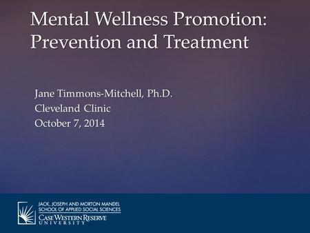Mental Wellness Promotion: Prevention and Treatment