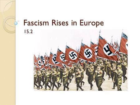Fascism Rises in Europe
