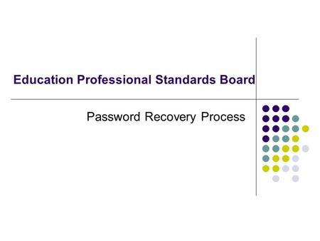 Education Professional Standards Board Password Recovery Process.