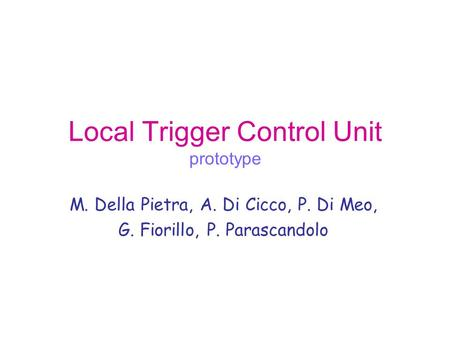 Local Trigger Control Unit prototype