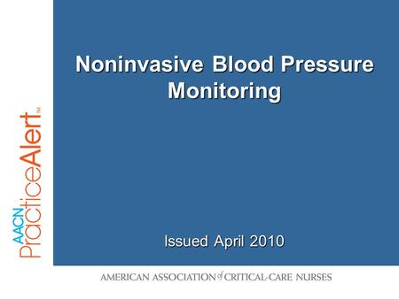Noninvasive Blood Pressure Monitoring Issued April 2010.