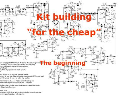 "Kit Building on the ""Cheap"""