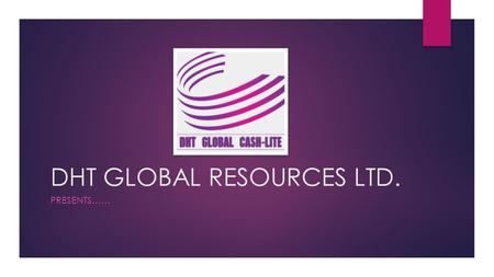 DHT GLOBAL RESOURCES LTD.