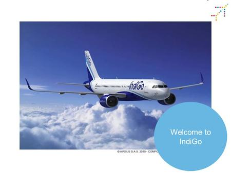 Welcome to IndiGo. Sister company of Inter-Globe Enterprise Hospitality, Luxury, Aviation, Info Tech and Travel INDIGO was founded by Rakesh Gangwal and.