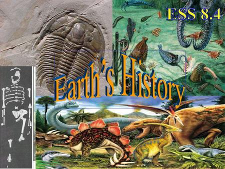 ESS 8.4 Earth's History.