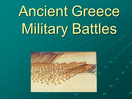 Ancient Greece Military Battles