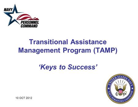 Transitional Assistance Management Program (TAMP) 'Keys to Success' 10 OCT 2012.