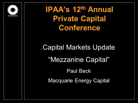 IPAA's 12th Annual Private Capital Conference