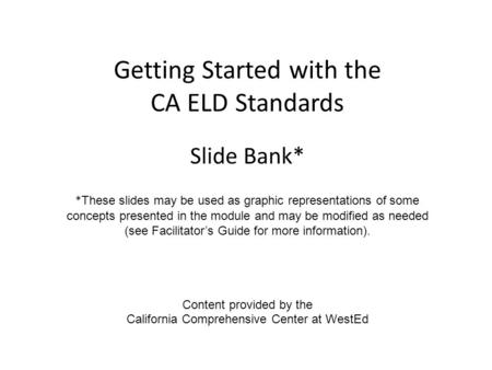 Getting Started with the CA ELD Standards