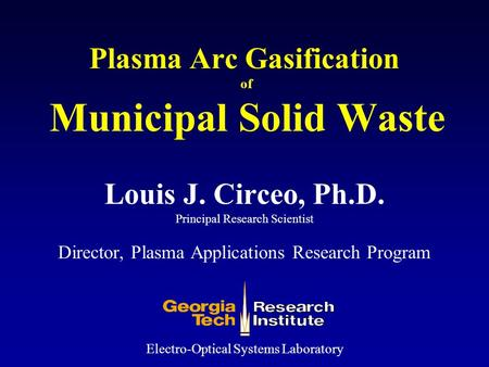 Plasma Arc Gasification of Municipal Solid Waste