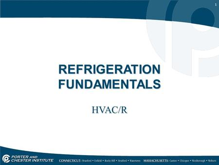 1 REFRIGERATION FUNDAMENTALS HVAC/R. 2 SOLDERING & BRAZING When and why; –When an A/C or refrigeration system is entered, it must be properly sealed –Although.