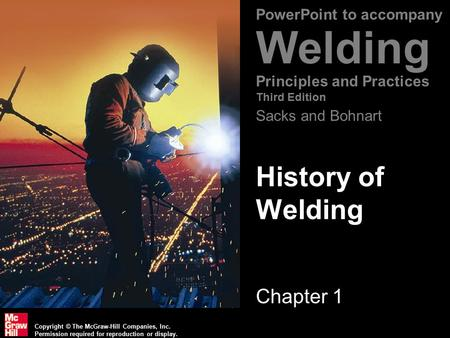History of <strong>Welding</strong> Chapter 1.