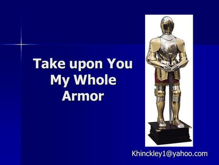 Take upon You My Whole Armor