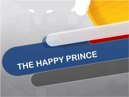 THE HAPPY PRINCE. FIND THE MISTAKES AND CORRECT THEM.