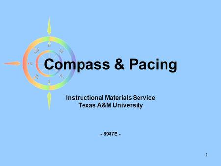 Instructional Materials Service Texas A&M University E -