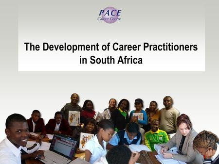 The Development of Career Practitioners in South Africa.