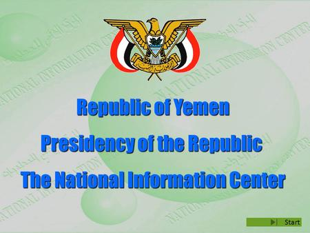Republic of Yemen Presidency of the Republic The National Information Center Start.