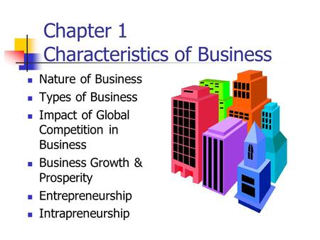 Chapter 1 Characteristics of Business