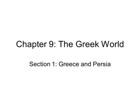 Chapter 9: The Greek World