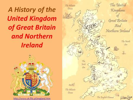 A History of the United Kingdom of Great Britain and Northern Ireland