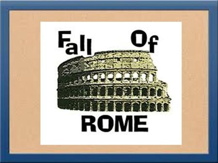 And So It Begins…. The Pax Romana established by Emperor Augustus lasts for 200 years. There were revolts and problems throughout the empire during this.