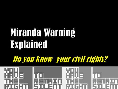 Do you know your civil rights?