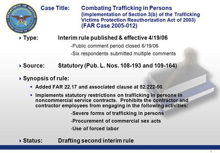 1 Case Title: Combating Trafficking in Persons ( Implementation of Section 3(b) of the Trafficking Victims Protection Reauthorization Act of 2003) (FAR.