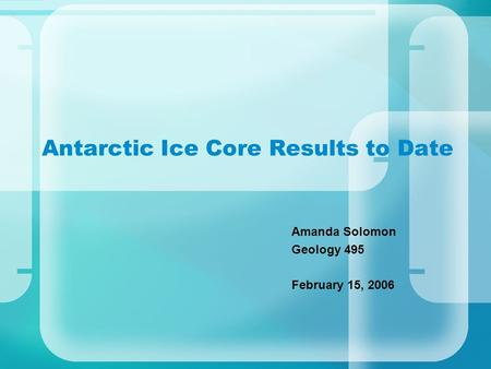 from Brendan consistent dating for antarctic and greenland ice cores