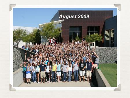 August 2009. William Jessup University September 27, 2009 70 th Anniversary.