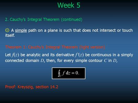 Week 5 2. Cauchy's Integral Theorem (continued)