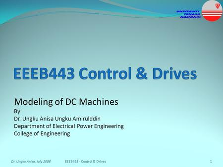 EEEB443 Control & Drives Modeling of DC Machines By