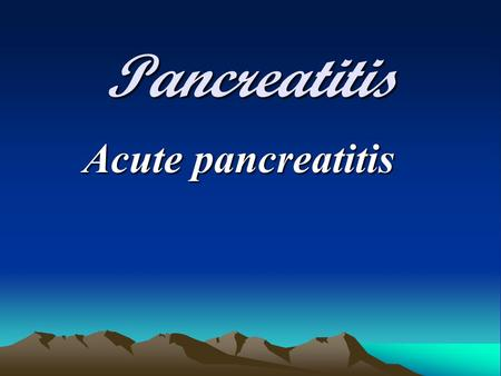 Pancreatitis Acute pancreatitis. Definition Is an inflamation of the pancreas ranging from mild edema to extensive hemorrhage the structure and function.