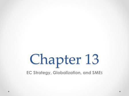 EC Strategy, Globalization, and SMEs