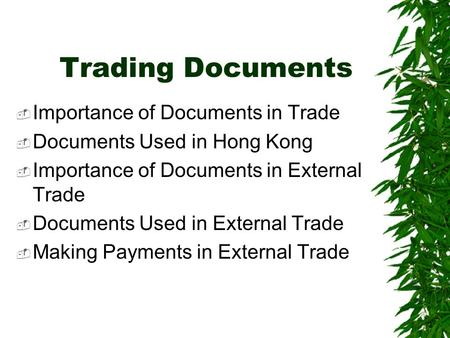 Trading Documents Importance of Documents in Trade