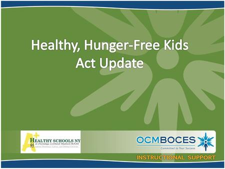 "Smart Snacks in School USDA's ""All Foods Sold in Schools"" Standards Section 208 HHFKA – Interim Final Rule Implementation July 1, 2014 Purpose: to improve."