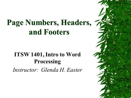 Page Numbers, Headers, and Footers