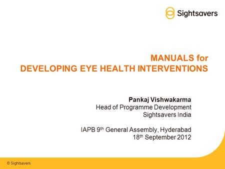 MANUALS for DEVELOPING EYE HEALTH INTERVENTIONS
